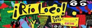 rio-loco-toulouse-2010